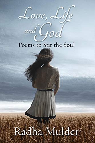 9789082459906: Love, Life, and God: Poems To Stir The Soul