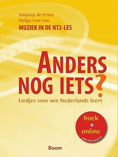 9789085060154: Anders nog iets?: liedjes voor wie Nederlands leert