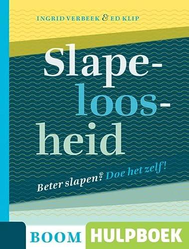 Slapeloosheid (Boom Hulpboek): Verbeek, Ingrid, Klip