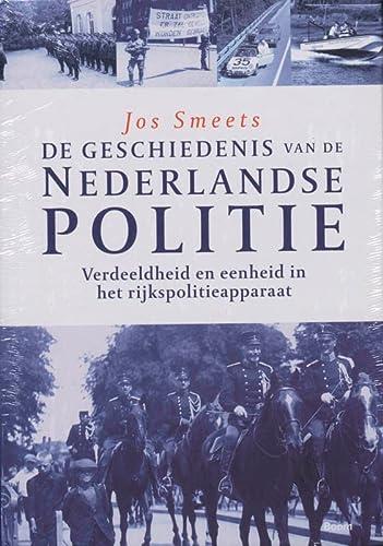 Geschiedenis van de Nederlandse Politie. 4 Delen.: Fijnaut, Cyrille., Ronald van der Wal, Guus ...