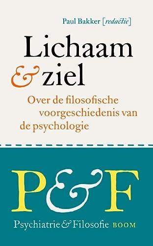 Lichaam & ziel. Over de filosofische voorgeschiedenis: BAKKER, PAUL J.J.M.