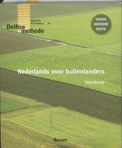 9789085066675: Nederlands voor buitenlanders 4E: Delftse methode