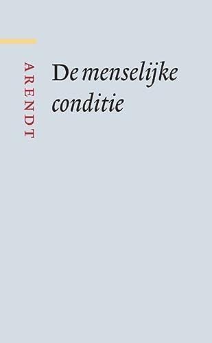 De Menselijke Conditie (Grote klassieken): Hannah Arendt