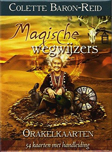 9789085081906: Magische wegwijzers: 54 kaarten met handleiding voor de avontuurlijke, magische reis van je leven !