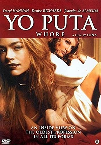 9789085141617: Yo Puta ( Whore ) Uncut / Uncensored - Widescreen ( English & Spanish )