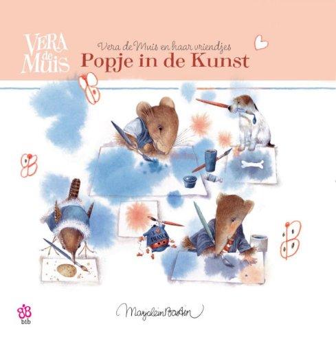9789085197614: Popje in de kunst: Vera de muis en haar vriendjes