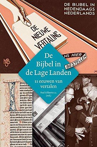 9789085250395: De bijbel in de lage landen: 11 eeuwen van vertalen