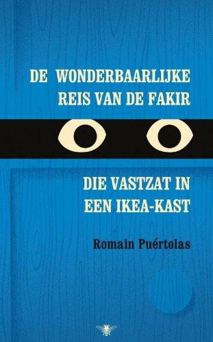 9789085425649: De wonderbaarlijke reis van de fakir die vastzat in een Ikea-kast
