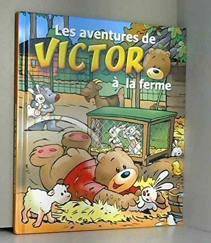 Les aventures de victor à la ferme: Collectif