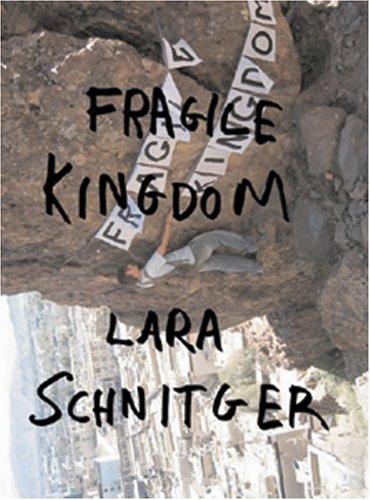 Lara Schnitger: Fragile Kingdom: Monahan, Matthew