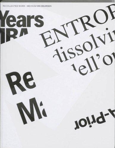 Mevis & Van Deursen: Recycled Works 1990-2005: Paul Elliman