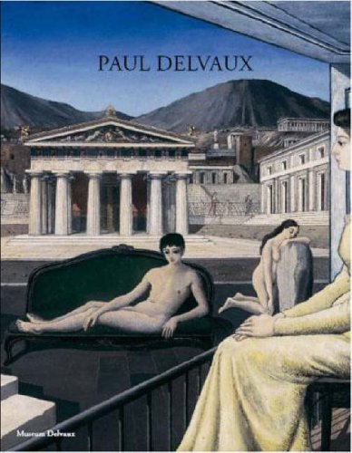 9789085864073: Paul Delvaux: Odyssey of a Dream
