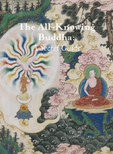 The All-Knowing Buddha: A Secret Guide: Debreczeny, Karl; Pakhoutova, Elena; Luczanits, Christian