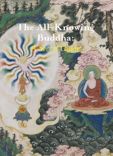 The All-Knowing Buddha: A Secret Guide: Christian Luczanits; Elena Pakhoutova; Karl Debreczeny
