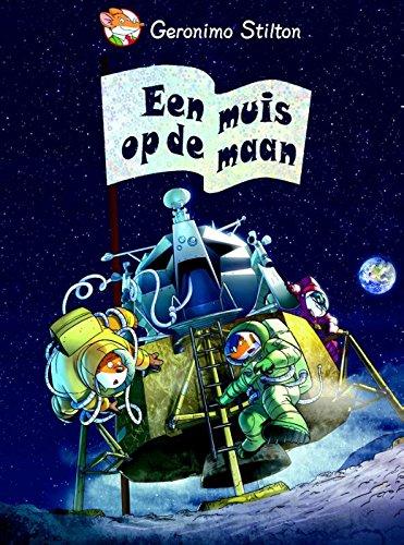 9789085923015: Een muis op de maan (Geronimo Stilton-reeks)