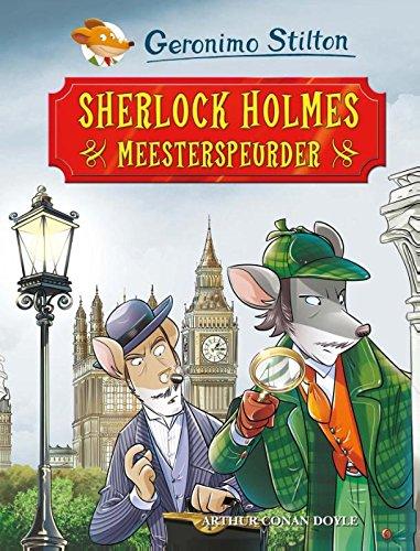 9789085923664: Sherlock Holmes, meesterspeurder (Geronimo Stilton Klassiekers)