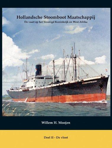 9789086160068: Hollandsche Stoomboot Maatschappij II De vloot: de vaart op het Verenigd Koninkrijk en West-Afrika (Modelbouw (Algemeen))