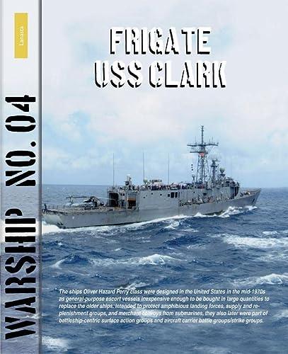 9789086161942: Frigate USS Clark (Warship)