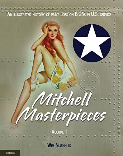 9789086162369: Michel Masterpieces 1 (Michel Masterpieces: an illustrated history of paint jobs on B-25s in U.S. service)