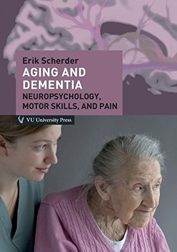 9789086596997: Aging and dementia: neuropsychology, motor skills and pain