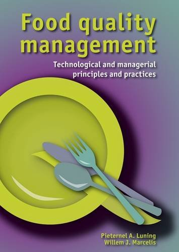 9789086861163: Food Quality Management: Technological and Managerial Principles and Practices