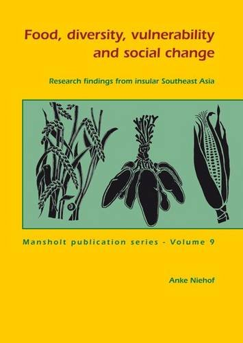 9789086861392: Food, Diversity, Vulnerability and Social Change: Research Findings from Insular Southeast Asia (Mansholt Publication Series)