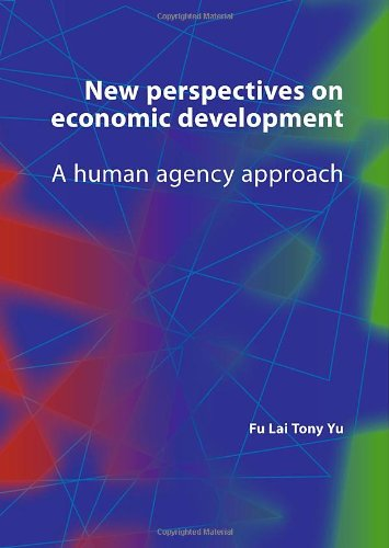 9789086861606: New Perspectives on Economic Development: A Human Agency Approach