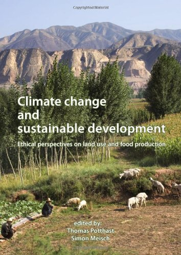 9789086861972: Climate Change and Sustainable Development: Ethical Perspectives on Land Use and Food Production