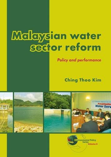 9789086862191: Malaysian water sector reform: Policy and performance (Environmental Policy)