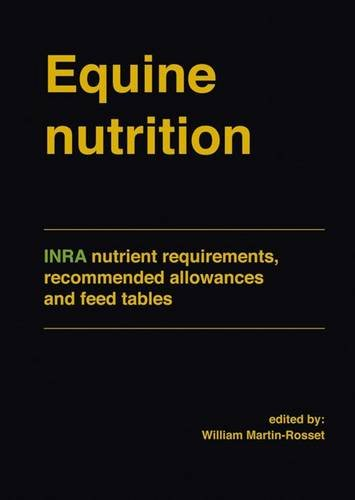 9789086862375: Equine Nutrition: INRA Nutrient Requirements, Recommended Allowances and Feed Tables