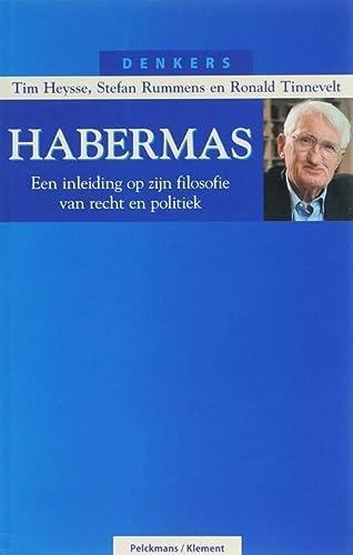 9789086870011: Habermas: een inleiding op zijn filosofie van recht en politiek (Denkers)