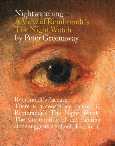 9789086900138: Peter Greenaway: Nightwatching: A View of Rembrandt's The Night Watch
