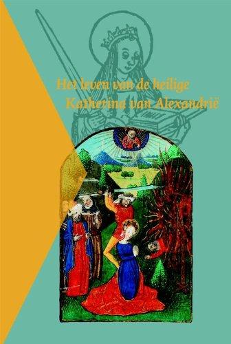 Het leven van de heilige Katherina van Alexandrië.: JONGEN, L., and H. van ES,