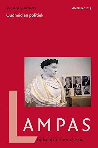 9789087045371: Politiek en de oudheid: lampas. Tijdschrift voor classici 48 (2015) 4