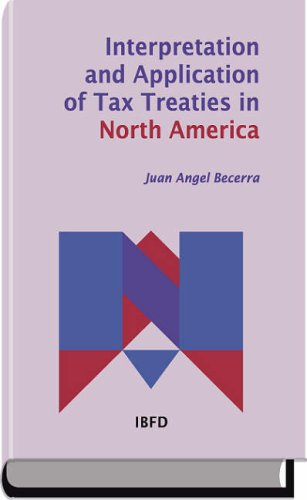 9789087220129: Interpretation and Application of Tax Treaties in North America