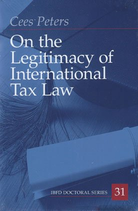 9789087222963: On the Legitimacy of International Tax Law