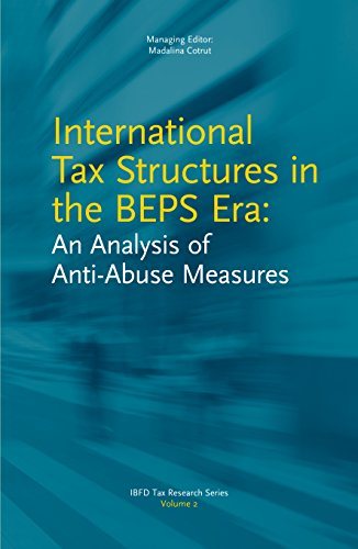 9789087223335: International Tax Structures in the BEPS Era: An Analysis of Anti-Abuse Measures