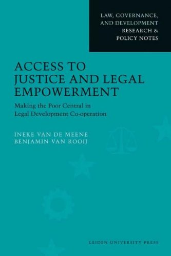 9789087280406: Access to Justice and Legal Empowerment: Making the Poor Central in Legal Development Co-operation (Law, Governance, and Development)