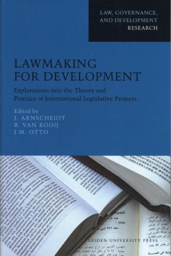 9789087280468: Lawmaking for Development: Explorations into the Theory and Practice of International Legislative Projects (Law, Governance, and Development Research)