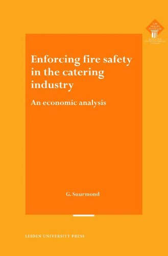 Enforcing Fire Safety in the Catering Industry: An Economic Analysis (Paperback): Guido Suurmond
