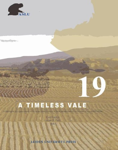 9789087280765: A Timeless Vale: Archaeology and Related Studies of the Jordan Valley (Archaeological Studies Leiden University)