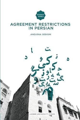 9789087280932: Agreement Restrictions in Persian (Iranian Studies from Leiden University Press)