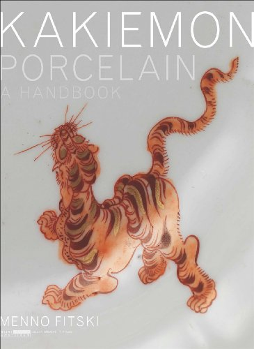Kakiemon Porcelain: A Handbook (AUP - Leiden University Press)