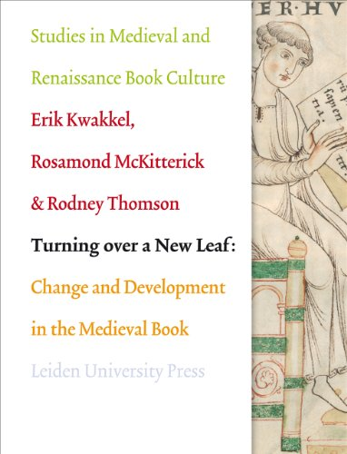 9789087281557: Turning Over a New Leaf: Change and Development in the Medieval Book (AUP - Leiden University Press)