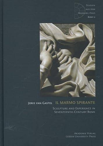 Il Marmo Spirante: Sculpture and Experience in Seventeenth-Century Rome (Studien Aus Dem ...
