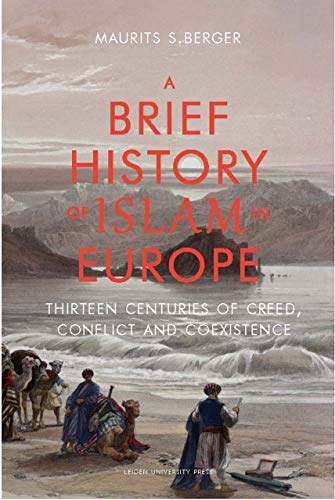 Brief History of Islam in Europe (Paperback): Maurits S. Berger