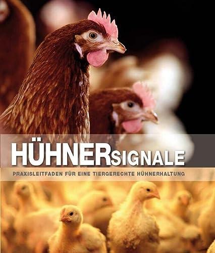 9789087400651: H�hnersignale: praxisleitfaden f�r eine tiergerechte H�hnerhaltung