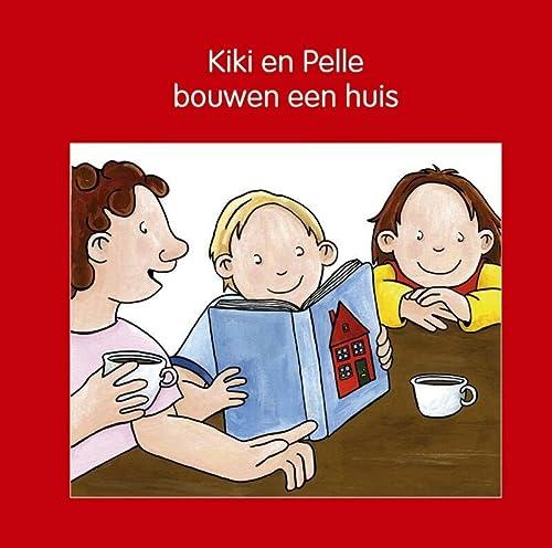 Kiki en Pelle bouwen een huis (Kiki: Lodeweges, Jeannette, Mik,
