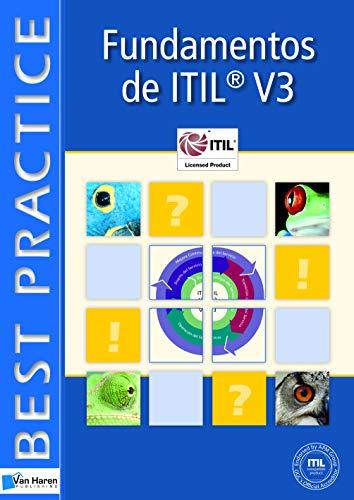 Fundamentos de la Gestion de Sevicios de TI Basada en ITIL V3 (ITSM Library) (Spanish Edition): ...