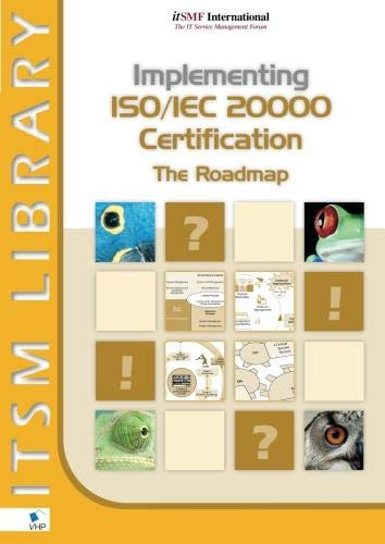 Implementing ISO/IEC 20000 Certification - The Roadmap: Clifford, David